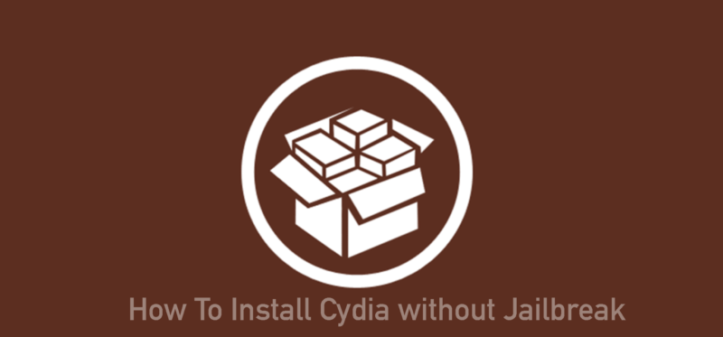How To Install Cydia without Jailbreak (Updated) 2019