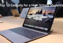 Top 10 Gadgets for a High School Students